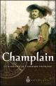 Couverture : Champlain : La naissance de l'Amérique francaise Raymonde Litalien, Denis Vaugeois