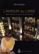 Couverture : Amour du livre (L') Denis Vaugeois
