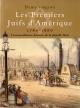 Couverture : Premiers Juifs d'Amérique 1760-1860 (Les) Denis Vaugeois