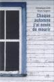 Couverture : Chaque automne j'ai envie de mourir Steve Gagnon, Véronique Côté