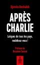 Couverture : Après Charlie.Laïques de tous les pays, mobilisez-vous! Djemila Benhabib, Boualem Sansal