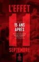 Couverture : L'effet 11 septembre 15 ans après Élisabeth Vallet, Frédérick Gagnon, Julien Tourreille