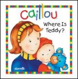 Vignette du livre Caillou Where Is Teddy?