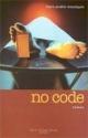Couverture : No code Marc-andré Moutquin