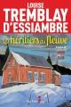 Couverture : Les héritiers du fleuve T.2 : 1898-1914 Louise Tremblay-d'essiambre