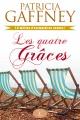 Couverture : Quatre grâces (Les) Patricia Gaffney