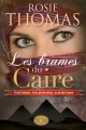 Couverture : Brumes du Caire (Les) Rosie Thomas