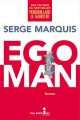 Couverture : Ego Man Serge Marquis