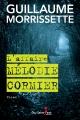 Couverture : L'affaire Mélodie Cormier Guillaume Morrissette