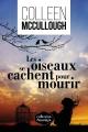 Couverture : Oiseaux se cachent pour mourir(Les) Colleen Mccullough
