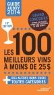 Couverture : Guide Aubry 2014: Les 100 meilleurs vins à moins de 25$ (10e éd.) Jean Aubry