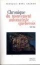 Couverture : Chronique du mouvement automatiste québécois, 1941-1954 François-marc Gagnon