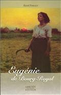Eugénie fille du Roy T.02 Eugénie de Bourg-Royal