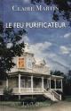 Couverture : Feu purificateur (Le) Claire Martin