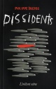 Couverture : Dissidents Philippe Ducros