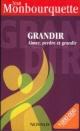 Couverture : Grandir: Aimer, perdre et grandir Jean Monbourquette