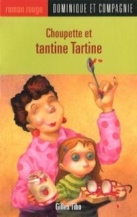 Choupette et Tantine Tartine T.52