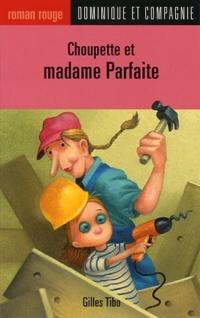 Choupette et Madame Parfaite T.57