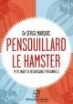 Couverture : Pensouillard le hamster CD mp3 Serge Marquis