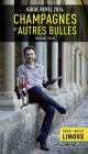 Couverture : Guide Revel 2014 des champagnes et des autres bulles Guénaël Revel