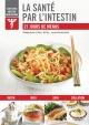 Couverture : La santé par l'intestin : 21 jours de menus Stéphanie Coté