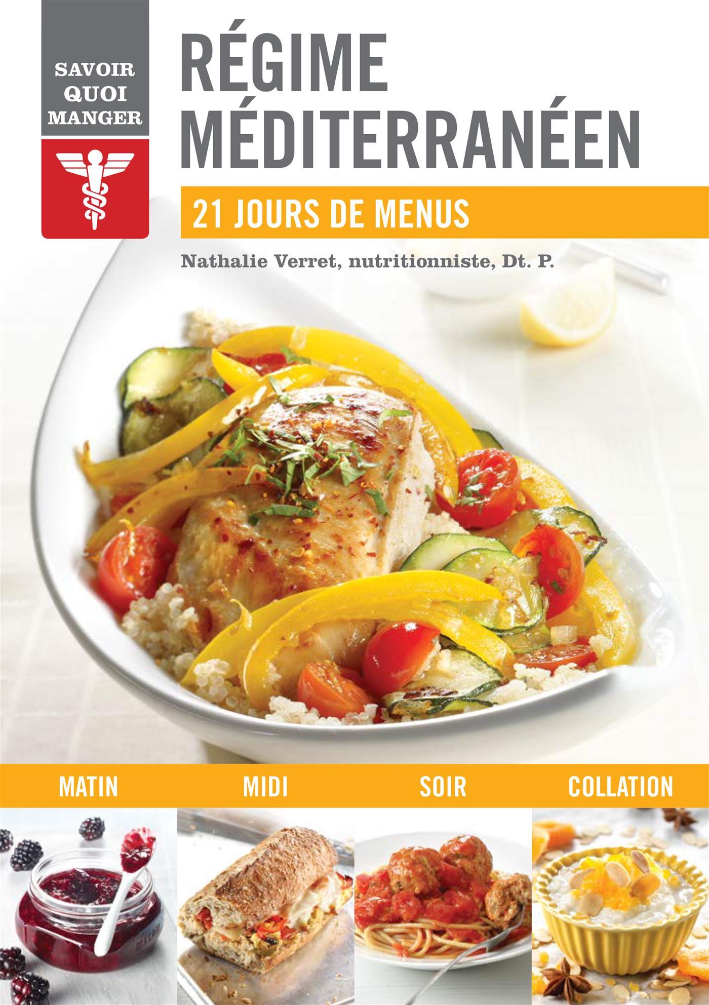 R gime m diterran en 21 jours de menus par nathalie - Recettes cuisine regime mediterraneen ...