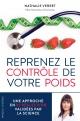 Couverture : Reprenez le contrôle de votre poids Nathalie Verret