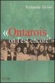 Couverture : Ontarois, on l'Est Encore Yolande Grisé