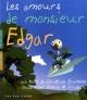 Couverture : Amours de Monsieur Edgar (Les) Christiane Duchesne, Pierre M. Trudeau