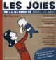 Couverture : Joies de la maternité (Les) Élise Gravel, Caroline Allard