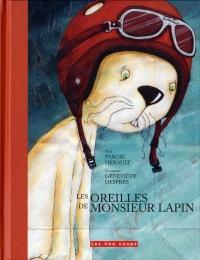Oreilles de Monsieur Lapin (Les)