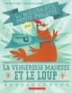 Couverture : Méchante petite poulette dans La vengeresse masquée et le loup Pierrette Dubé, Marie-Ève Tremblay