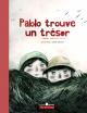 Couverture : Pablo trouve un trésor Andrée Poulin, Isabelle Malenfant