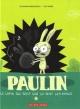 Couverture : Paulin le lapin qui sent que ça sent les ennuis Loïc Méhée, Alexandra Neraudeau