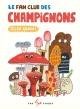 Couverture : Le fan club des champignons Élise Gravel
