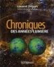 Couverture : Chroniques des années-lumière Laurent Drissen, Yanick Villedieu