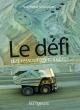 Couverture : Le défi des ressources minières Normand Mousseau