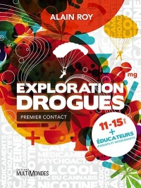 Vignette du livre Exploration drogues: Premier contact