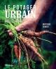 Couverture : Le potager urbain, facile et naturel Bertrand Dumont