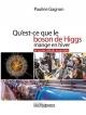 Couverture : Qu'est-ce que le boson de Higgs mange en hiver et autres... Pauline Gagnon