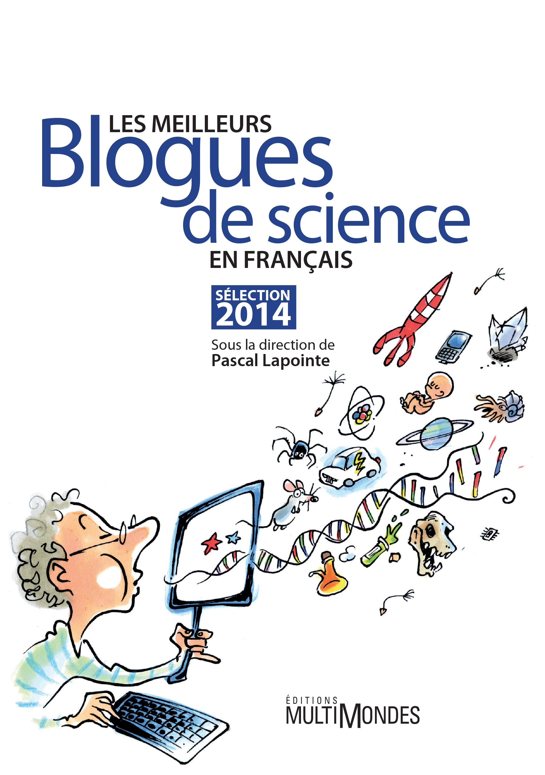 Couverture : Meilleurs blogues de science en français: 2014 (Les)