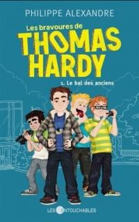 Les bravoures de Thomas Hardy T.1: Le bal des anciens