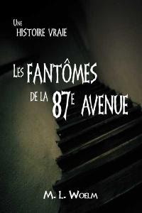 Fantômes de la 87e Avenue (Les)