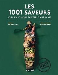 1001 Saveurs qu'Il Faut Avoir Goûtées...