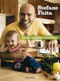 Entre Cuisine et Bambini