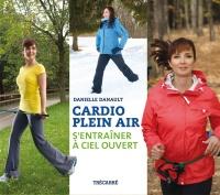 Cardio plein air: s'entraîner à ciel ouvert