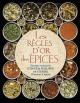 Couverture : Règles d'or des épices (Les) Ethné De Vienne, Philippe De Vienne