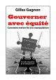 Couverture : Gouverner avec équité: comment mettre fin à la manipulation Gilles Gagnon