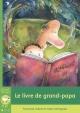 Couverture : Livre de grand-papa (Le) Francine Labrie, Marc Mongeau