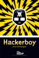 Couverture : Hackerboy T.1: Hackerboy Julie Champagne
